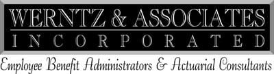 Werntz & Associates Inc. - Employee Benefit Administrators & Actuarial Consultants
